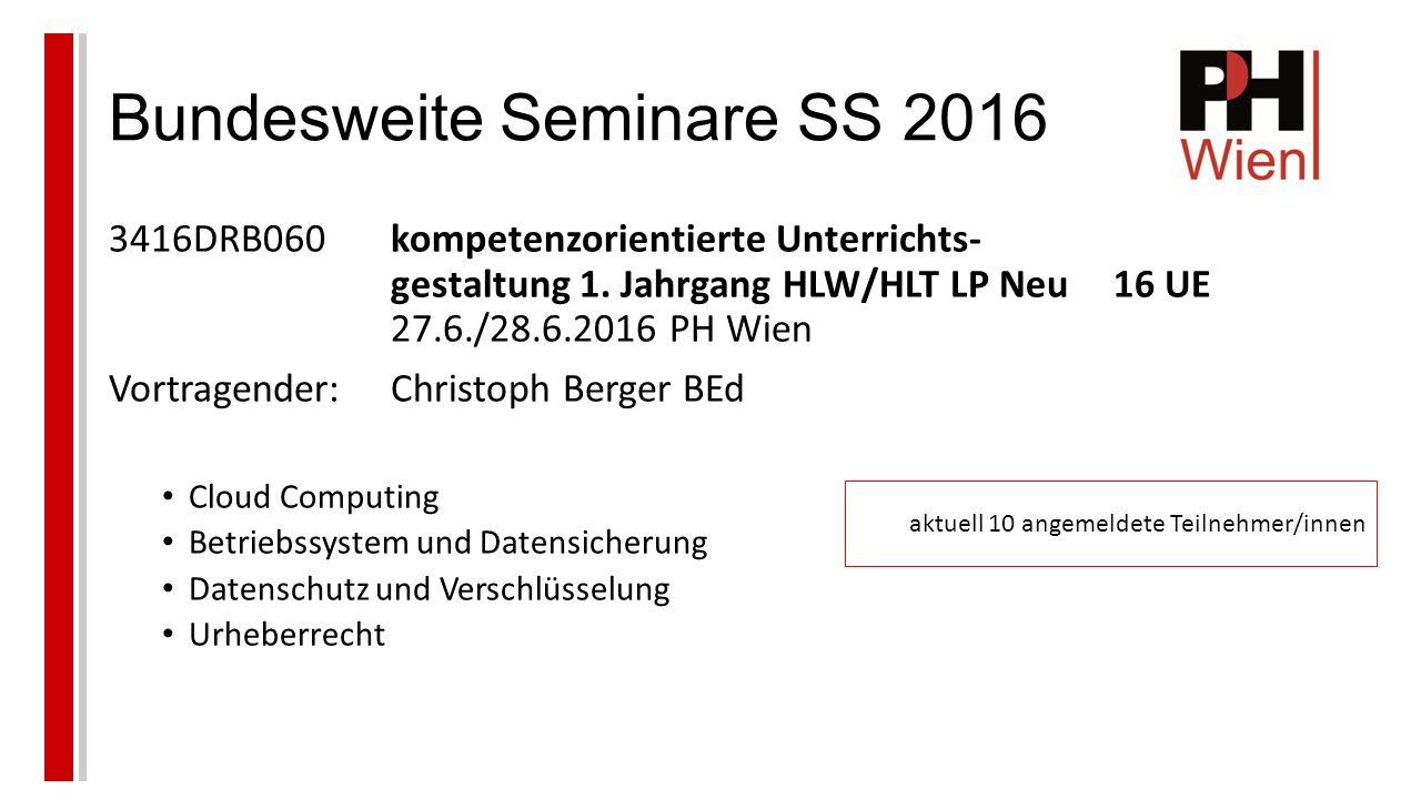 Bundesweite Seminare SS 2016 3416DRB060kompetenzorientierte Unterrichts- gestaltung 1.