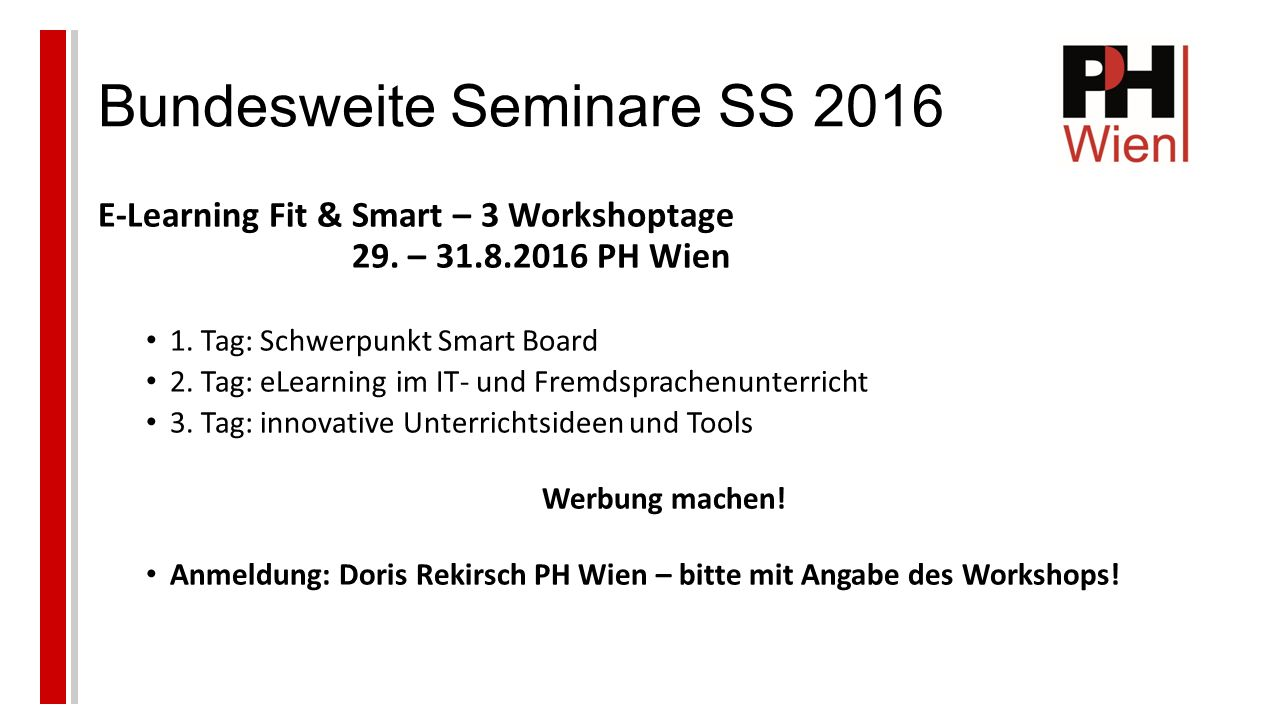 Bundesweite Seminare SS 2016 E-Learning Fit & Smart – 3 Workshoptage 29.