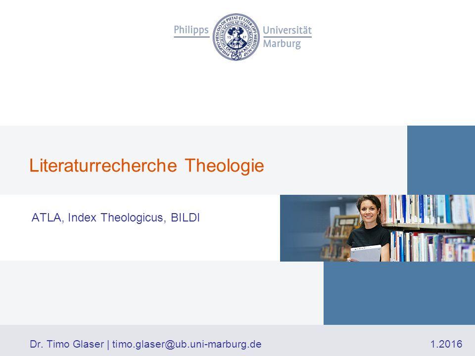 Datenbanken finden Via http://www.uni-marburg.de/ub –Digitale Bibliothek Datenbanken/Theologie und Religionswissenschaft –Katalog+ Direktsuche nach Datenbank