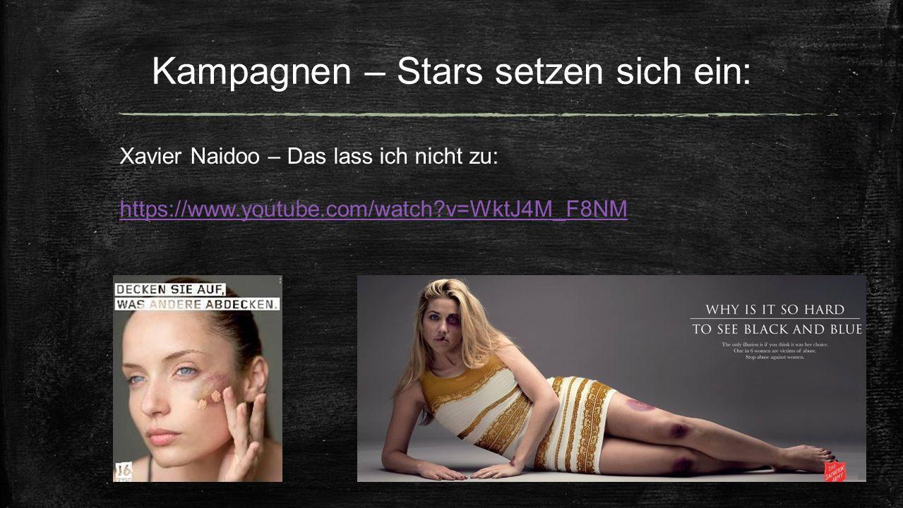 Kampagnen – Stars setzen sich ein: Xavier Naidoo – Das lass ich nicht zu: https://www.youtube.com/watch?v=WktJ4M_F8NM
