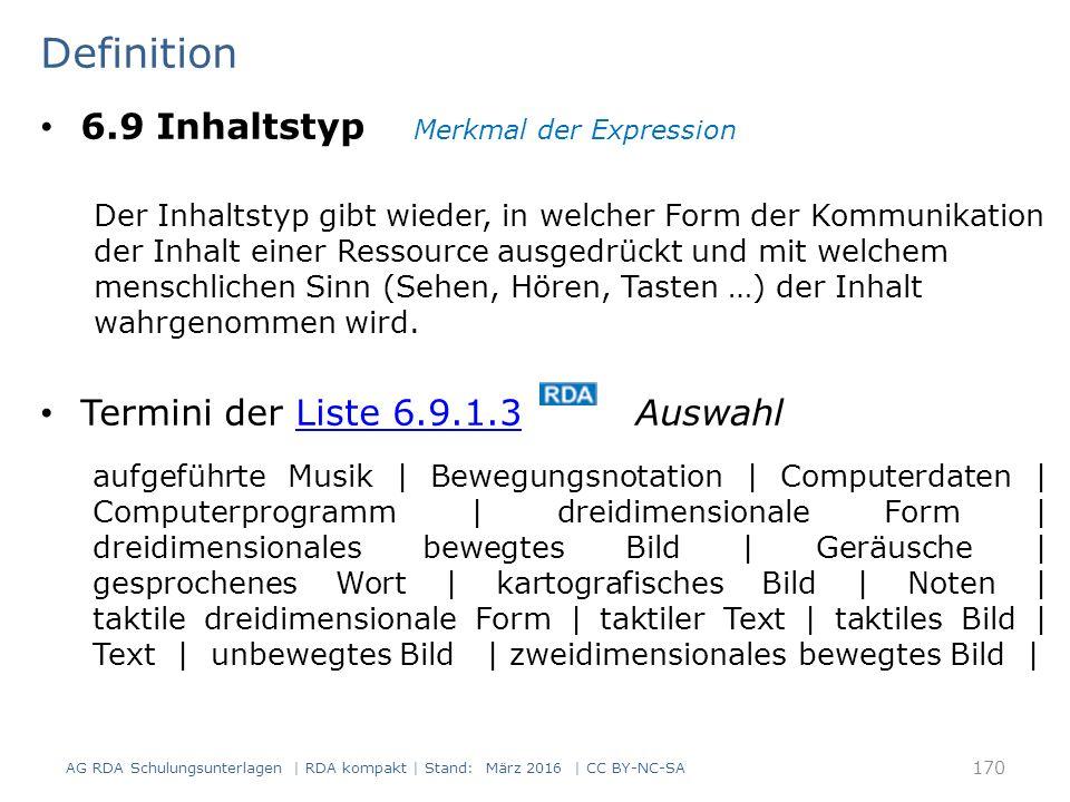 Definition 6.9 Inhaltstyp Merkmal der Expression Der Inhaltstyp gibt wieder, in welcher Form der Kommunikation der Inhalt einer Ressource ausgedrückt