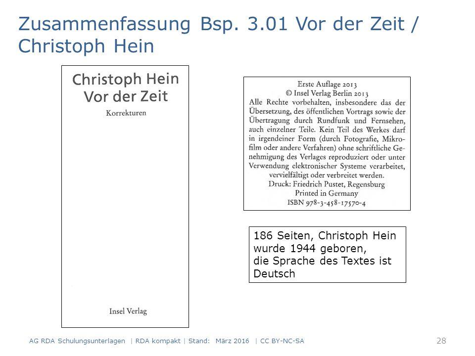 Zusammenfassung Bsp. 3.01 Vor der Zeit / Christoph Hein 186 Seiten, Christoph Hein wurde 1944 geboren, die Sprache des Textes ist Deutsch AG RDA Schul