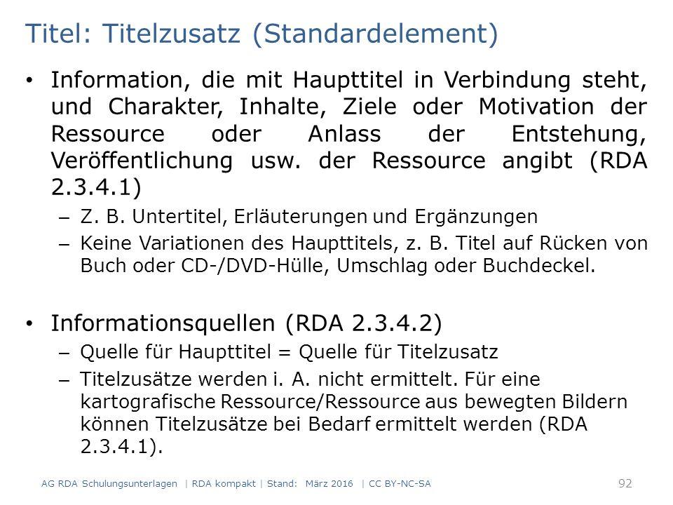 Titel: Titelzusatz (Standardelement) Information, die mit Haupttitel in Verbindung steht, und Charakter, Inhalte, Ziele oder Motivation der Ressource