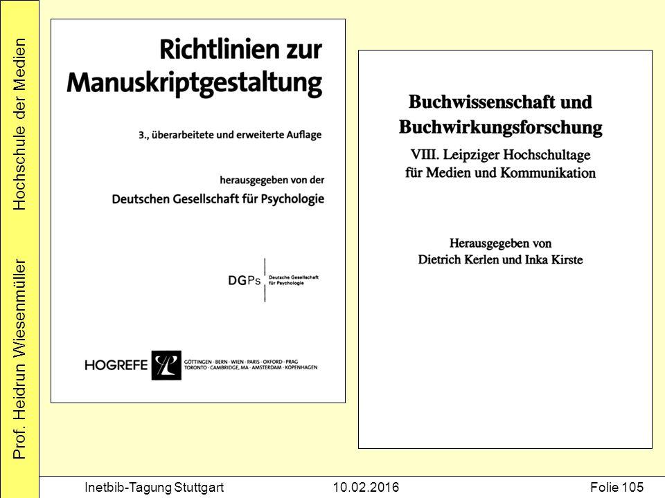 Prof. Heidrun Wiesenmüller Hochschule der Medien Inetbib-Tagung Stuttgart10.02.2016Folie 105