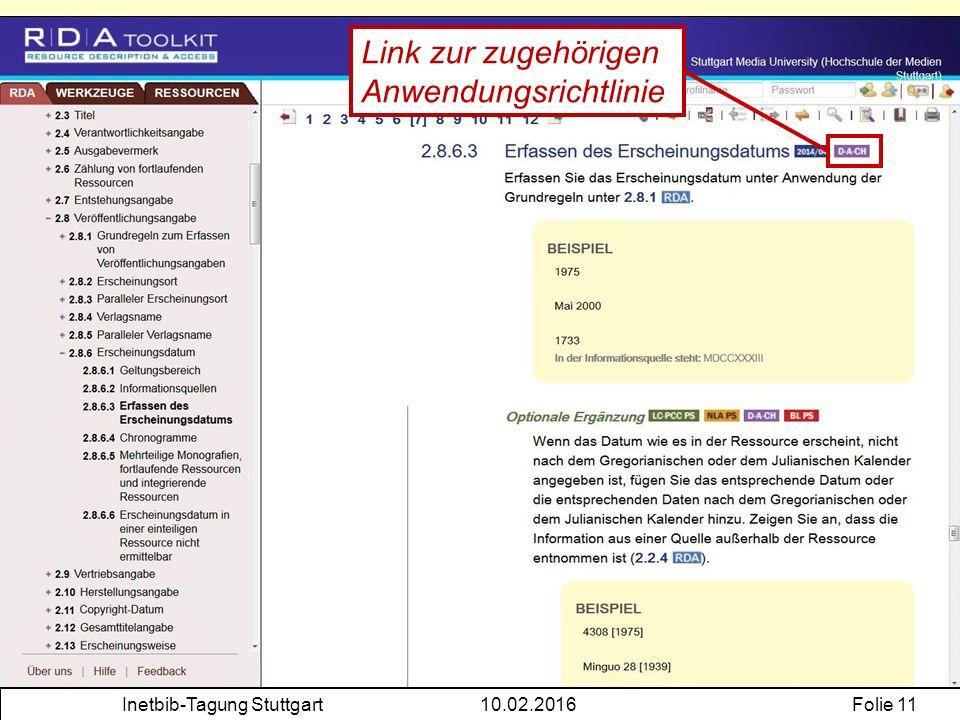 Inetbib-Tagung Stuttgart10.02.2016Folie 11 Link zur zugehörigen Anwendungsrichtlinie