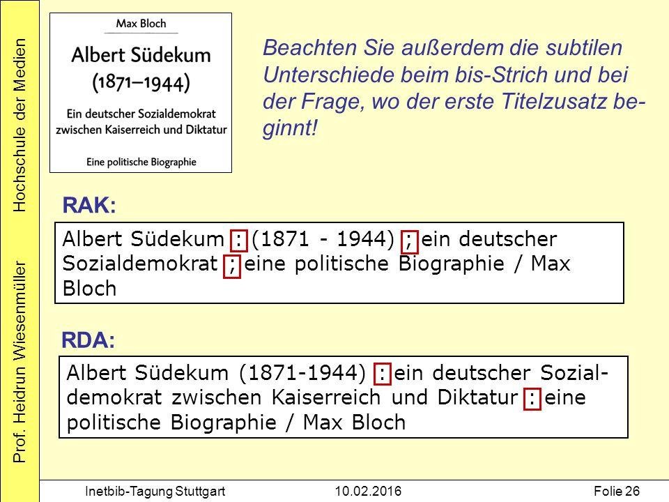 Prof. Heidrun Wiesenmüller Hochschule der Medien Inetbib-Tagung Stuttgart10.02.2016Folie 26 Albert Südekum : (1871 - 1944) ; ein deutscher Sozialdemok