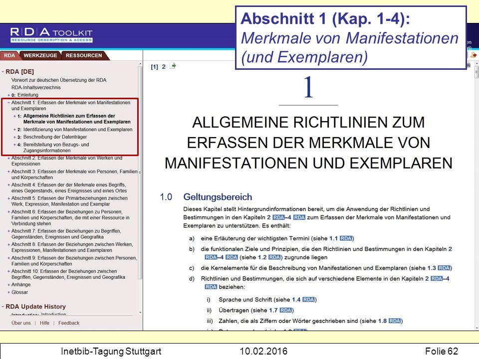 Inetbib-Tagung Stuttgart10.02.2016Folie 62 Abschnitt 1 (Kap. 1-4): Merkmale von Manifestationen (und Exemplaren)