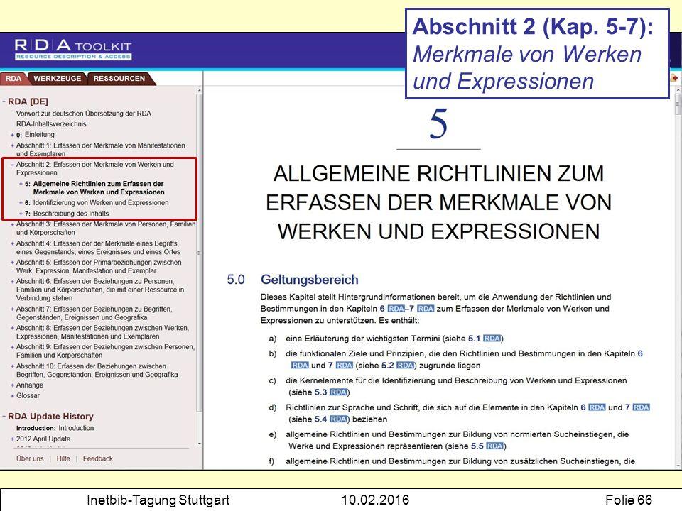 Inetbib-Tagung Stuttgart10.02.2016Folie 66 Abschnitt 2 (Kap. 5-7): Merkmale von Werken und Expressionen