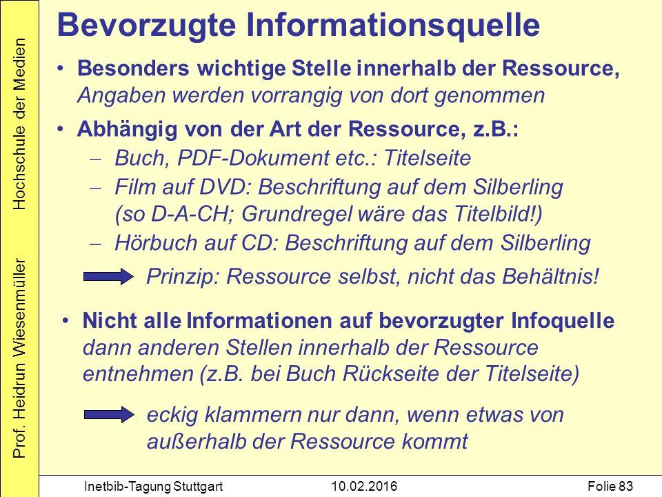 Prof. Heidrun Wiesenmüller Hochschule der Medien Inetbib-Tagung Stuttgart10.02.2016Folie 83 Besonders wichtige Stelle innerhalb der Ressource, Angaben