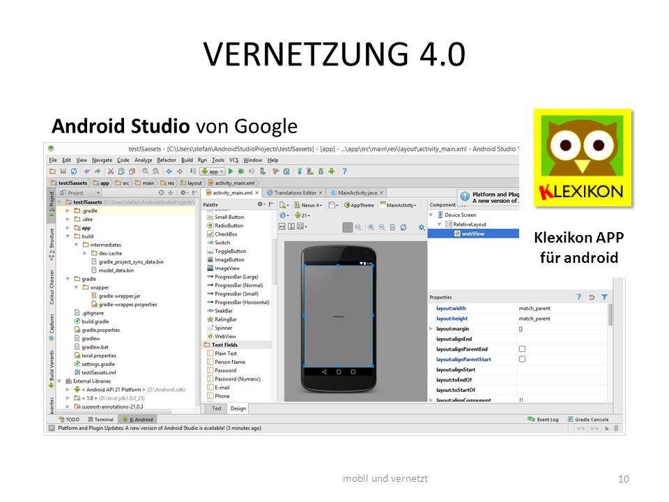 VERNETZUNG 4.0 mobil und vernetzt 10 Klexikon APP für android Android Studio von Google