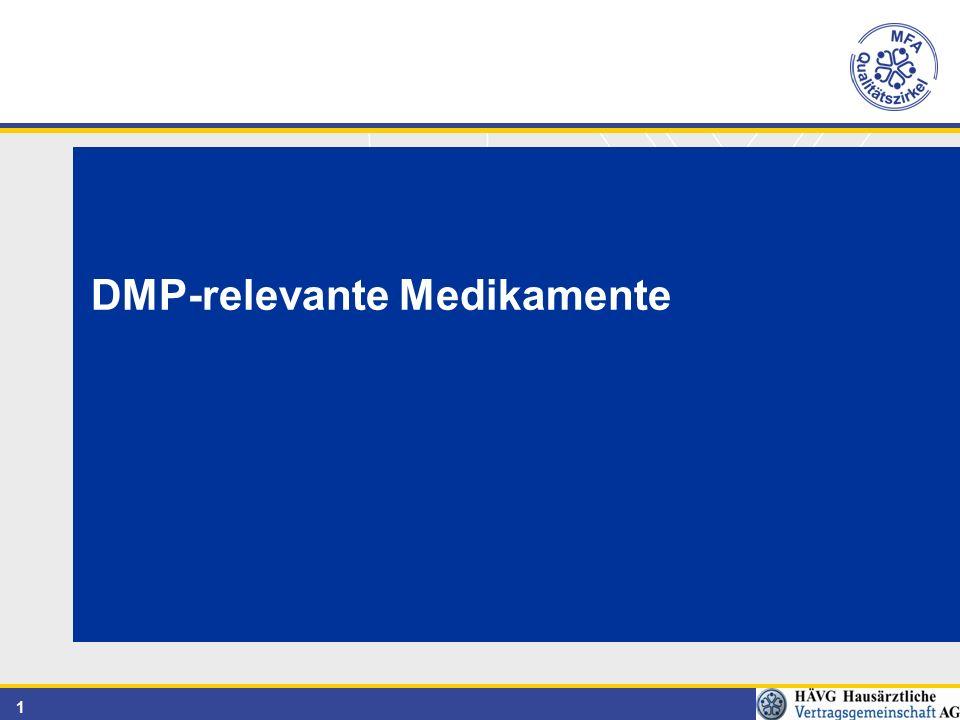 1 DMP-relevante Medikamente