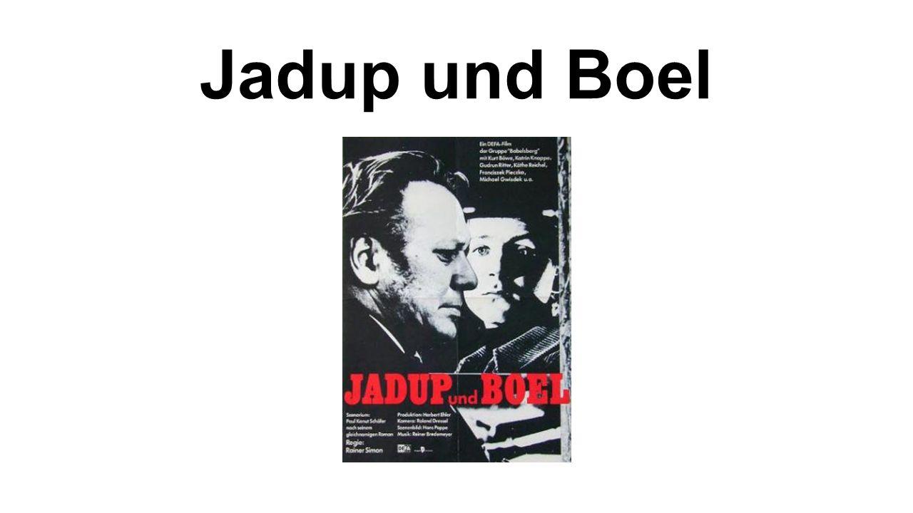 Jadup und Boel