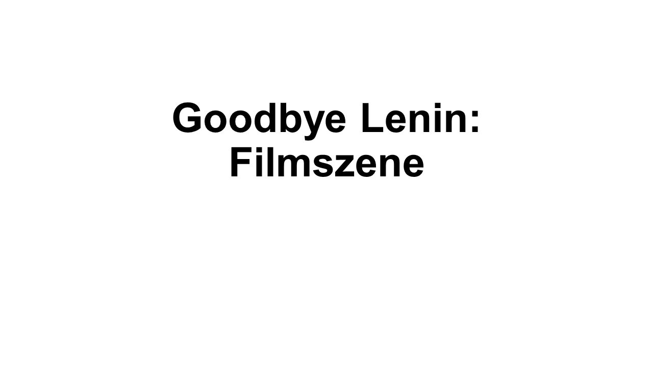 Goodbye Lenin: Filmszene