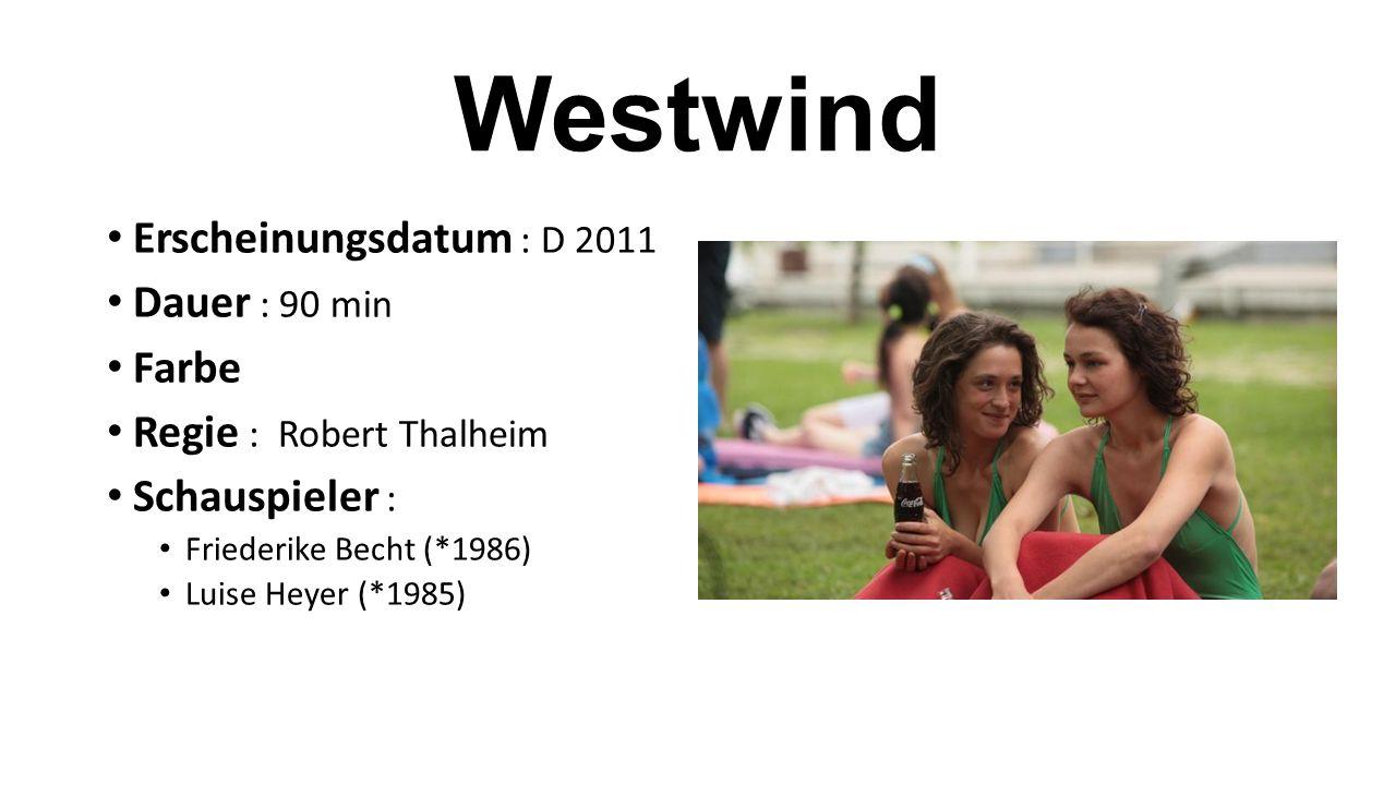 Erscheinungsdatum : D 2011 Dauer : 90 min Farbe Regie : Robert Thalheim Schauspieler : Friederike Becht (*1986) Luise Heyer (*1985)