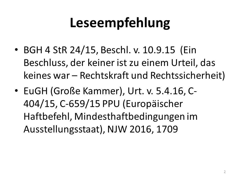 Leseempfehlung BGH 4 StR 24/15, Beschl. v. 10.9.15 (Ein Beschluss, der keiner ist zu einem Urteil, das keines war – Rechtskraft und Rechtssicherheit)