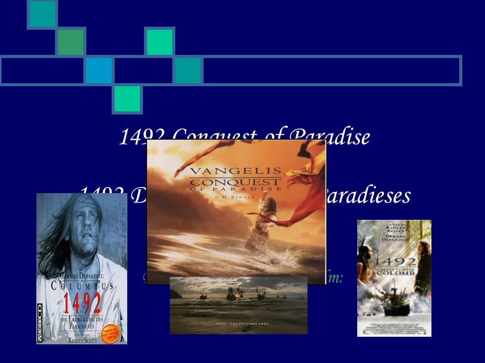 1492 Conquest of Paradise oder 1492 Die Eroberung des Paradieses Bildausschnitte aus dem Film: