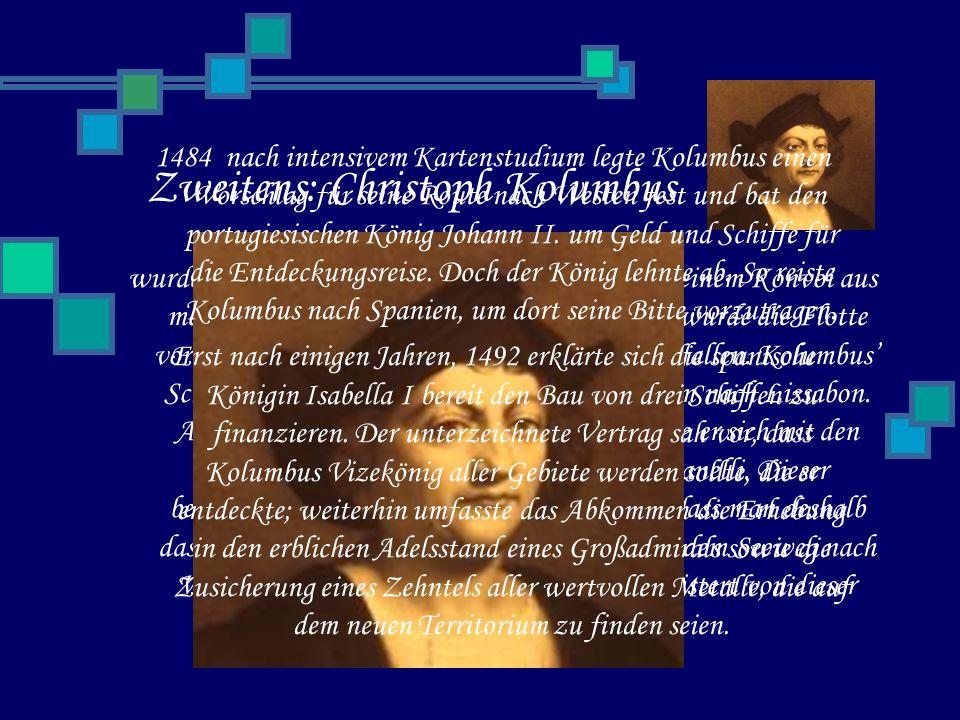Zweitens: Christoph Kolumbus wurde 1451 in Genua geboren.