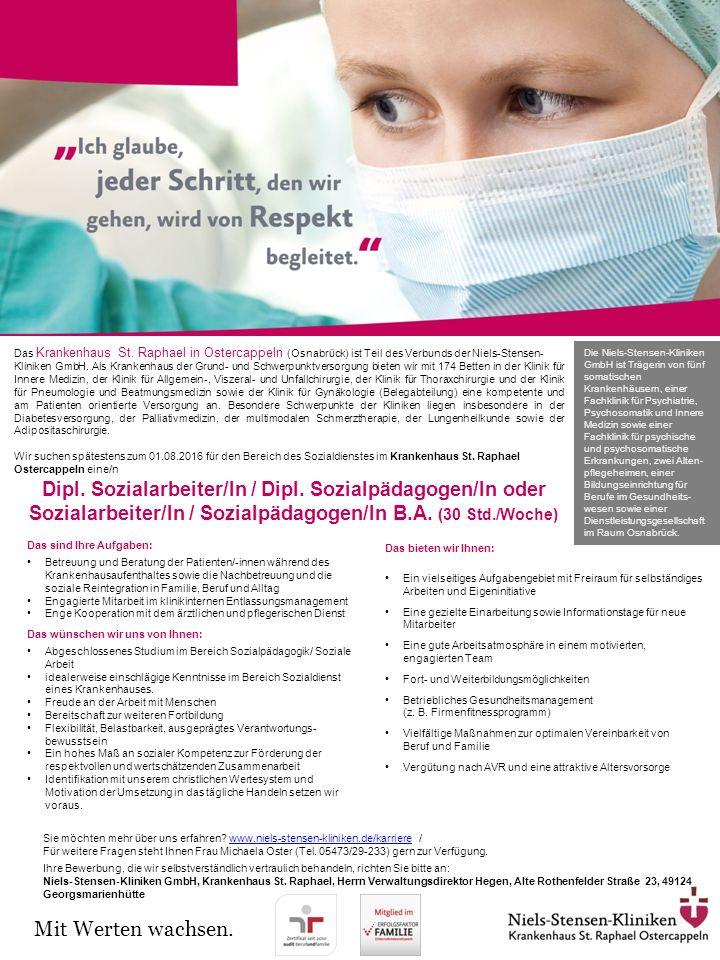 Dipl. Sozialarbeiter/In / Dipl. Sozialpädagogen/In oder Sozialarbeiter/In / Sozialpädagogen/In B.A. (30 Std./Woche) Das Krankenhaus St. Raphael in Ost