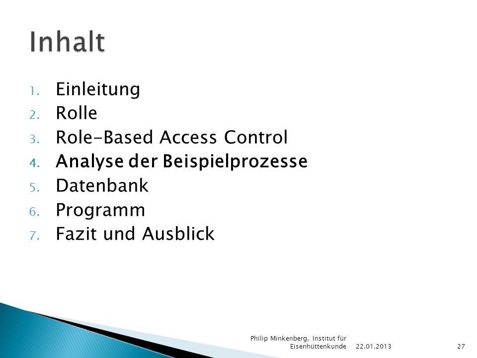 1. Einleitung 2. Rolle 3. Role-Based Access Control 4.
