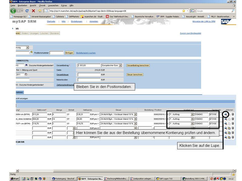 Hier können Sie die aus der Bestellung übernommene Kontierung prüfen und ändern.