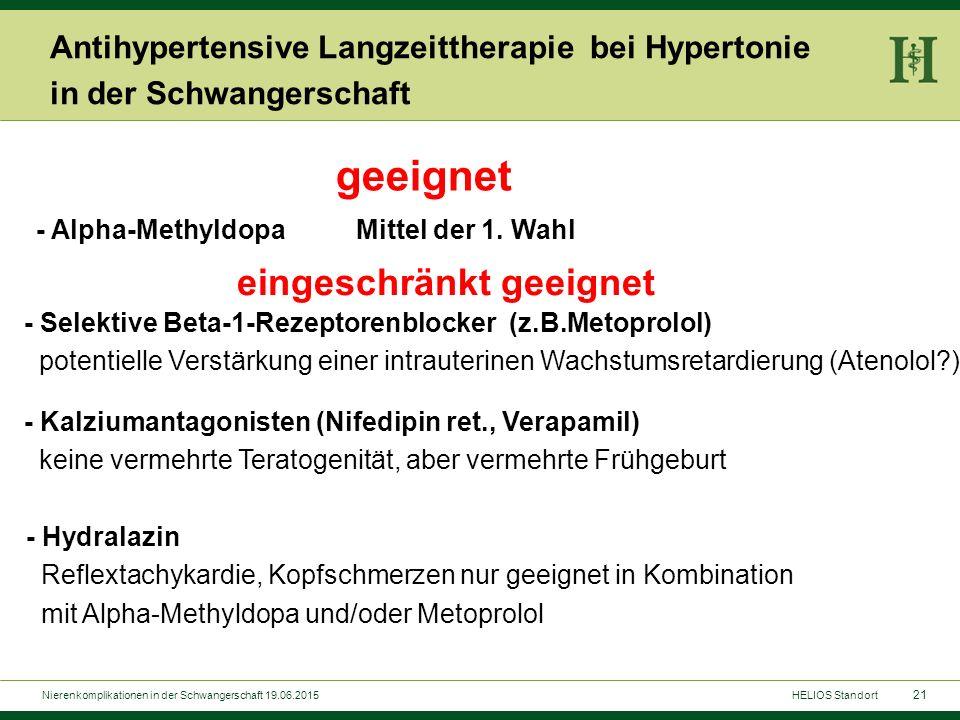 21 Antihypertensive Langzeittherapie bei Hypertonie in der Schwangerschaft - Alpha-Methyldopa Mittel der 1. Wahl geeignet - Selektive Beta-1-Rezeptore