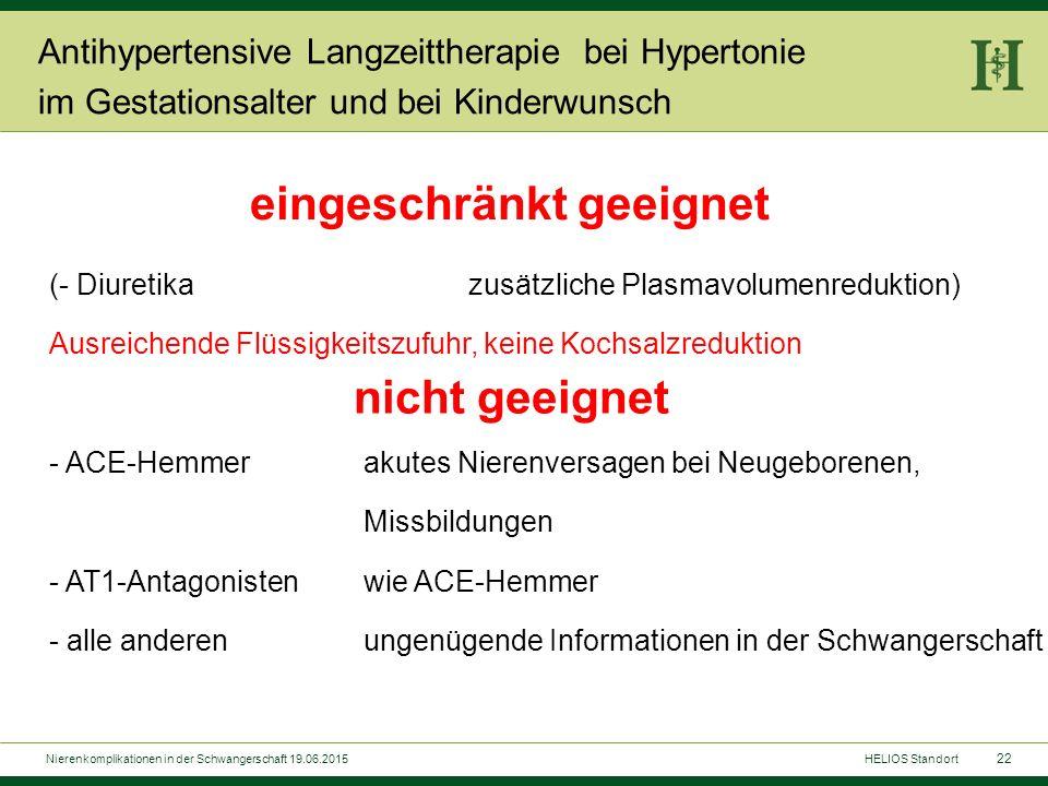22 (- Diuretikazusätzliche Plasmavolumenreduktion) Ausreichende Flüssigkeitszufuhr, keine Kochsalzreduktion - ACE-Hemmerakutes Nierenversagen bei Neug
