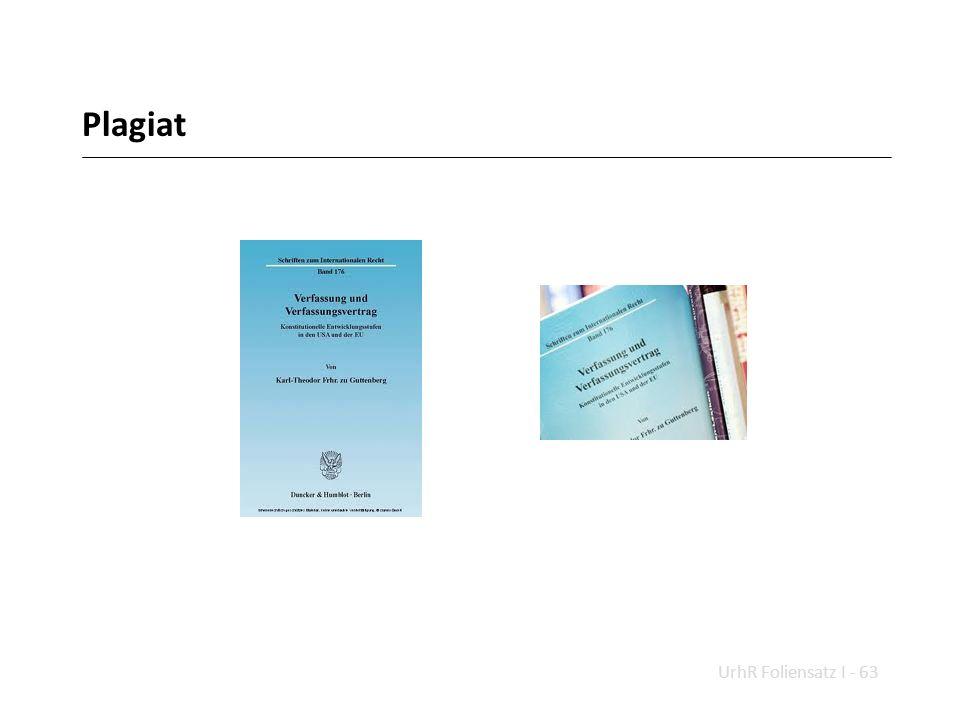 Plagiat UrhR Foliensatz I - 63