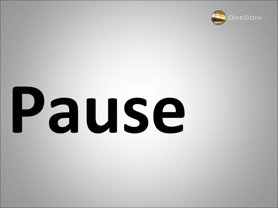 22 Pause