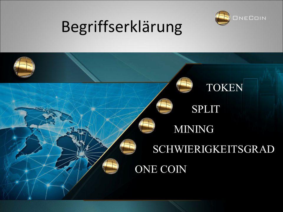 """Begriffserklärung » Token – Vorform des OneCoin, aus den Token werden OneCoin """"geschürft"""" » Kryptowährung – eine durch mathematische Algorithmen errec"""