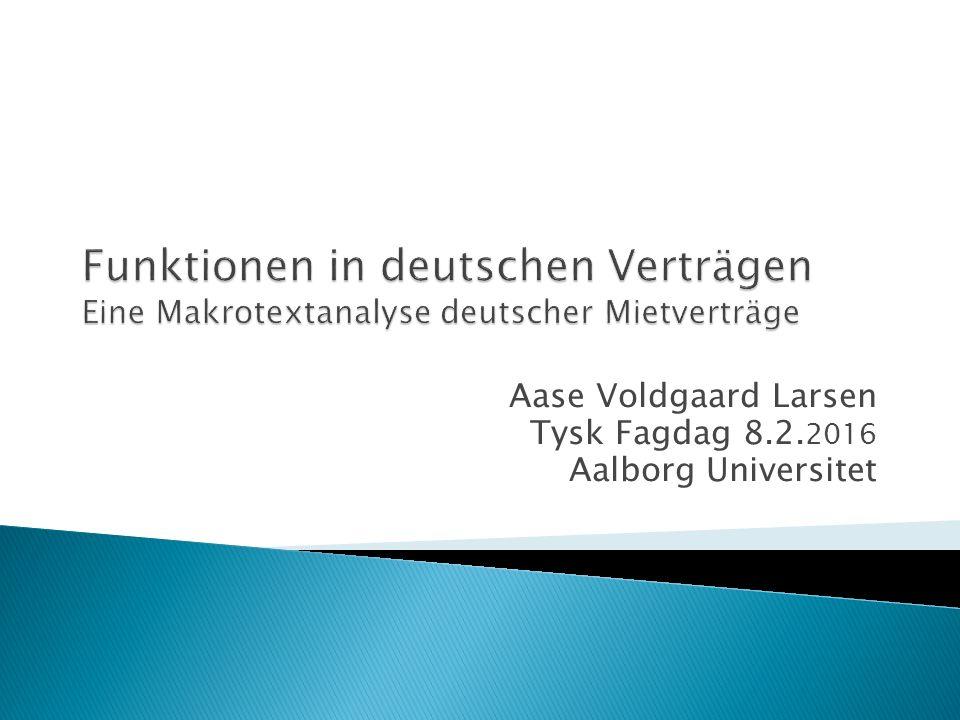 Aase Voldgaard Larsen Tysk Fagdag 8.2. 2016 Aalborg Universitet
