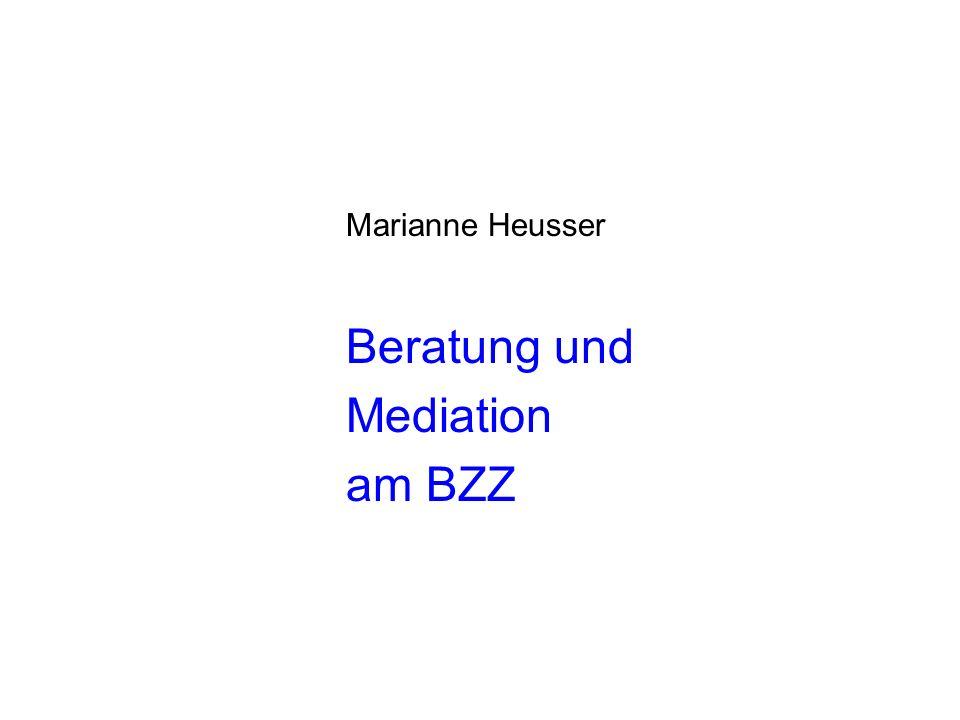 Marianne Heusser Beratung und Mediation am BZZ