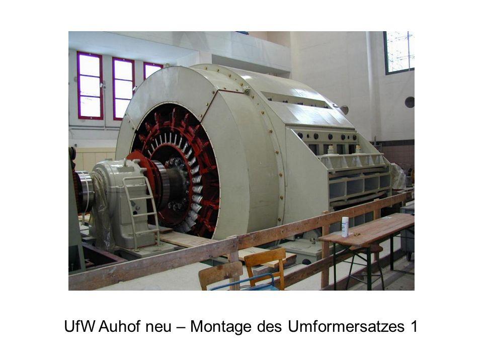 UfW Auhof neu – Montage des Umformersatzes 1
