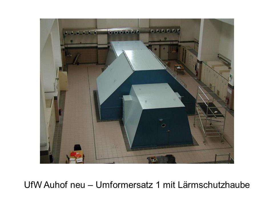 UfW Auhof neu – Umformersatz 1 mit Lärmschutzhaube