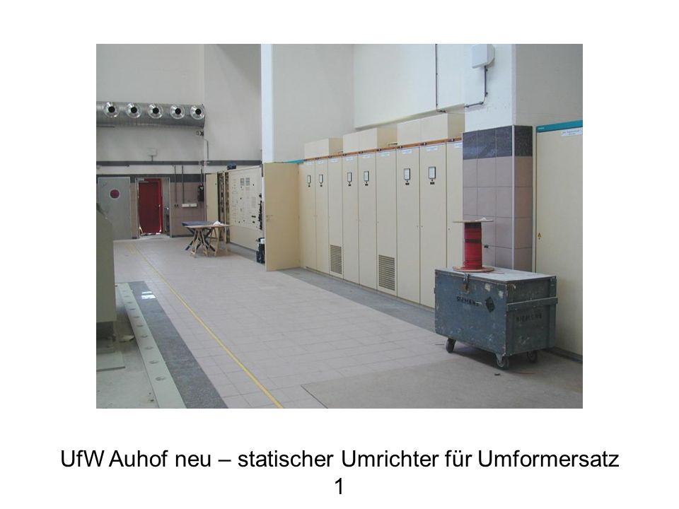UfW Auhof neu – statischer Umrichter für Umformersatz 1