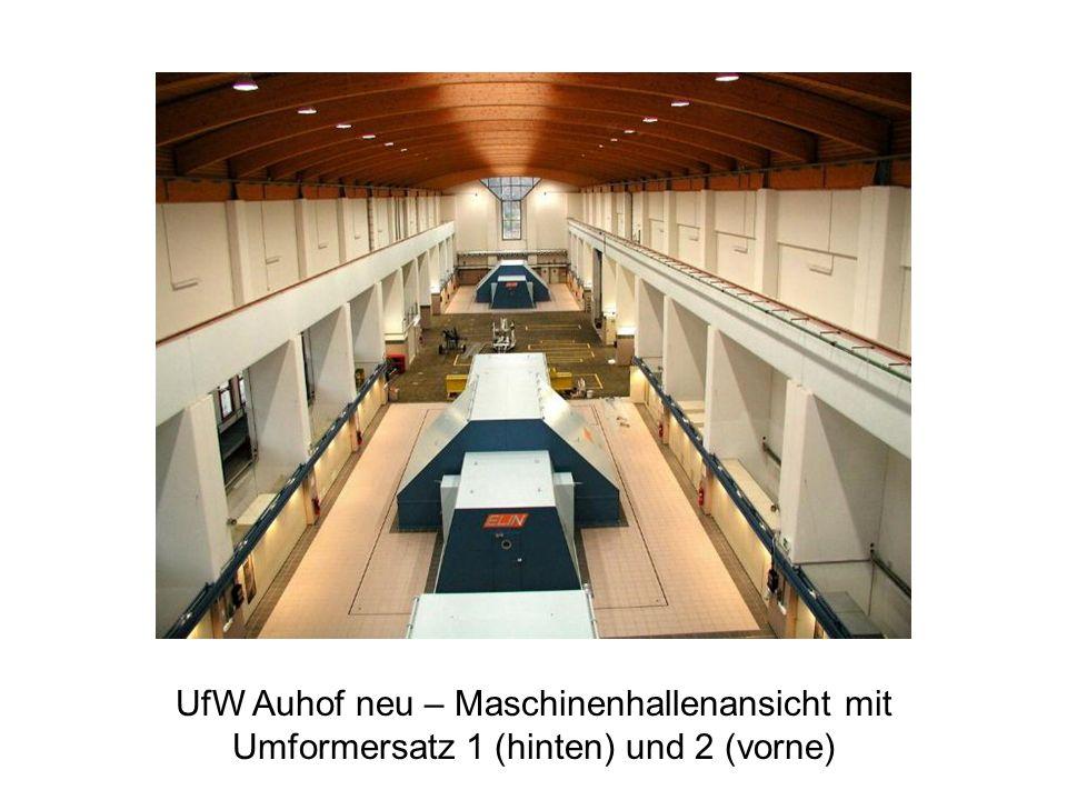 UfW Auhof neu – Maschinenhallenansicht mit Umformersatz 1 (hinten) und 2 (vorne)