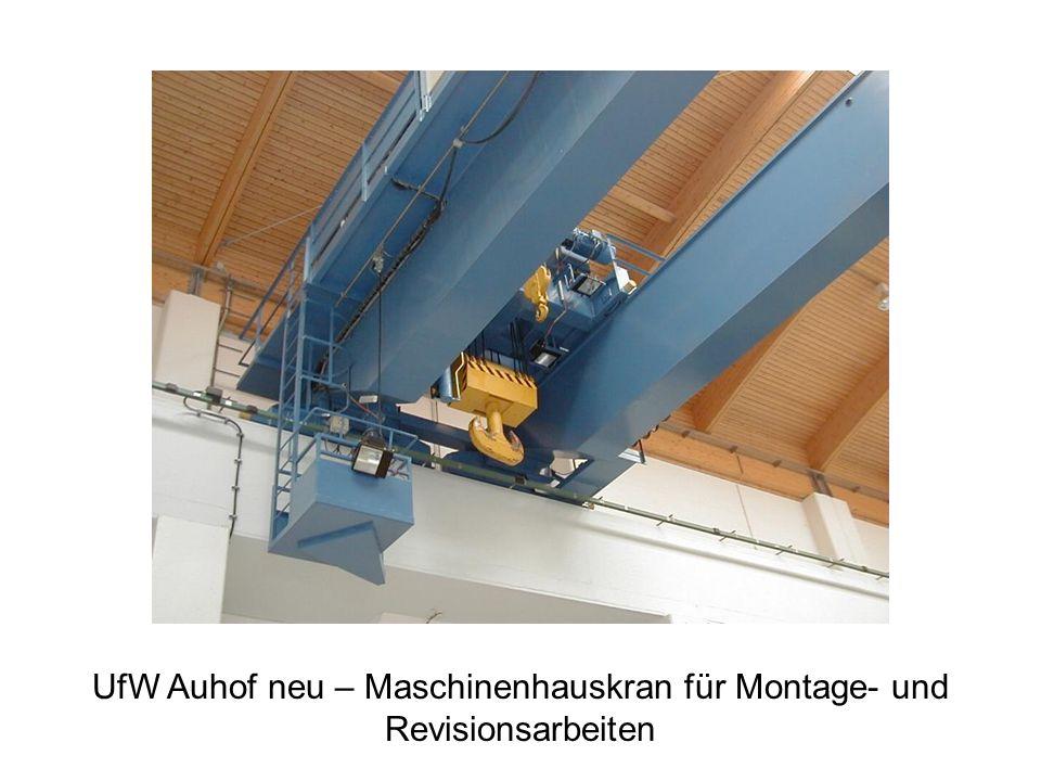 UfW Auhof neu – Maschinenhauskran für Montage- und Revisionsarbeiten