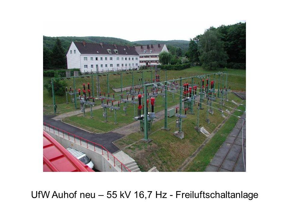 UfW Auhof neu – 55 kV 16,7 Hz - Freiluftschaltanlage