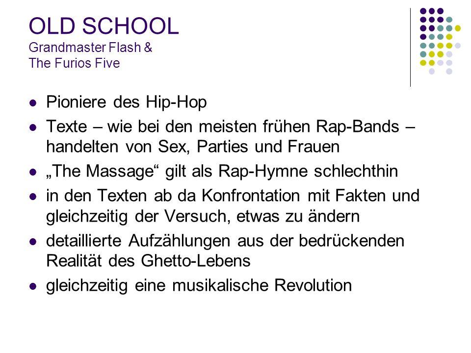 """OLD SCHOOL Grandmaster Flash & The Furios Five Pioniere des Hip-Hop Texte – wie bei den meisten frühen Rap-Bands – handelten von Sex, Parties und Frauen """"The Massage gilt als Rap-Hymne schlechthin in den Texten ab da Konfrontation mit Fakten und gleichzeitig der Versuch, etwas zu ändern detaillierte Aufzählungen aus der bedrückenden Realität des Ghetto-Lebens gleichzeitig eine musikalische Revolution"""