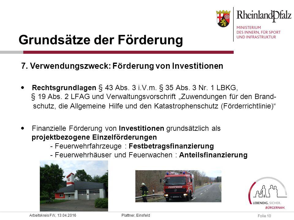 Folie 10 Plattner, EinsfeldArbeitskreis FW, 13.04.2016  Rechtsgrundlagen § 43 Abs.