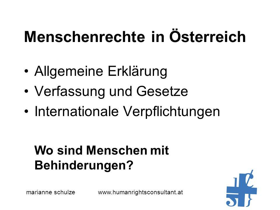 Menschenrechte in Österreich Allgemeine Erklärung Verfassung und Gesetze Internationale Verpflichtungen Wo sind Menschen mit Behinderungen.