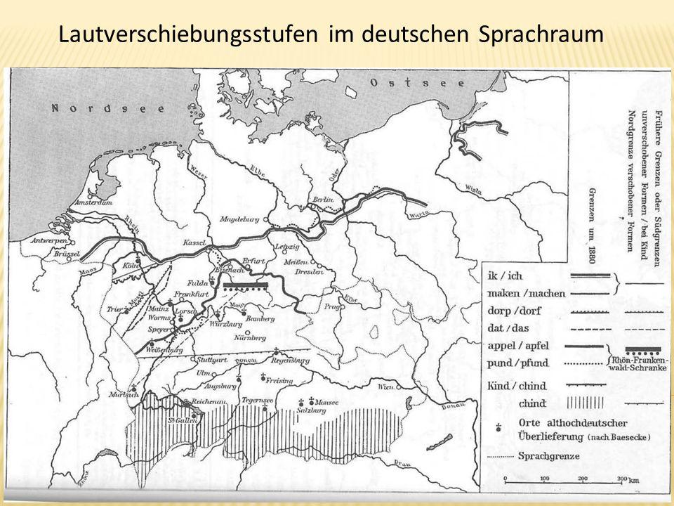 Lautverschiebungsstufen im deutschen Sprachraum