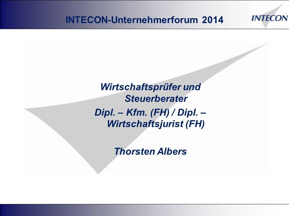 INTECON-Unternehmerforum 2014 Wirtschaftsprüfer und Steuerberater Dipl.