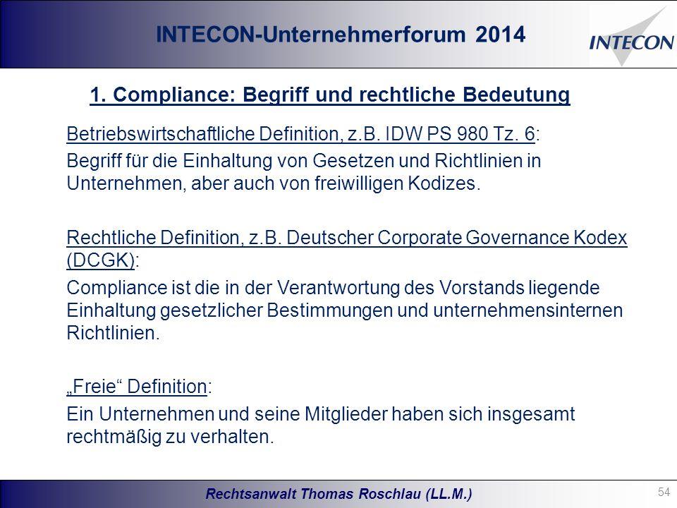 Rechtsanwalt Thomas Roschlau (LL.M.) INTECON-Unternehmerforum 2014 Betriebswirtschaftliche Definition, z.B.