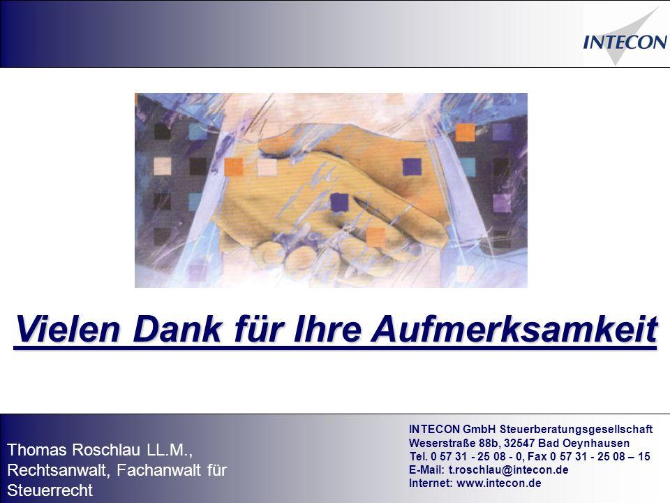 71 Vielen Dank für Ihre Aufmerksamkeit INTECON GmbH Steuerberatungsgesellschaft Weserstraße 88b, 32547 Bad Oeynhausen Tel.