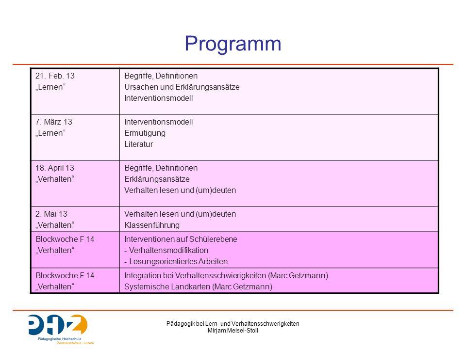 Pädagogik bei Lern- und Verhaltensschwerigkeiten Mirjam Meisel-Stoll Programm 21.