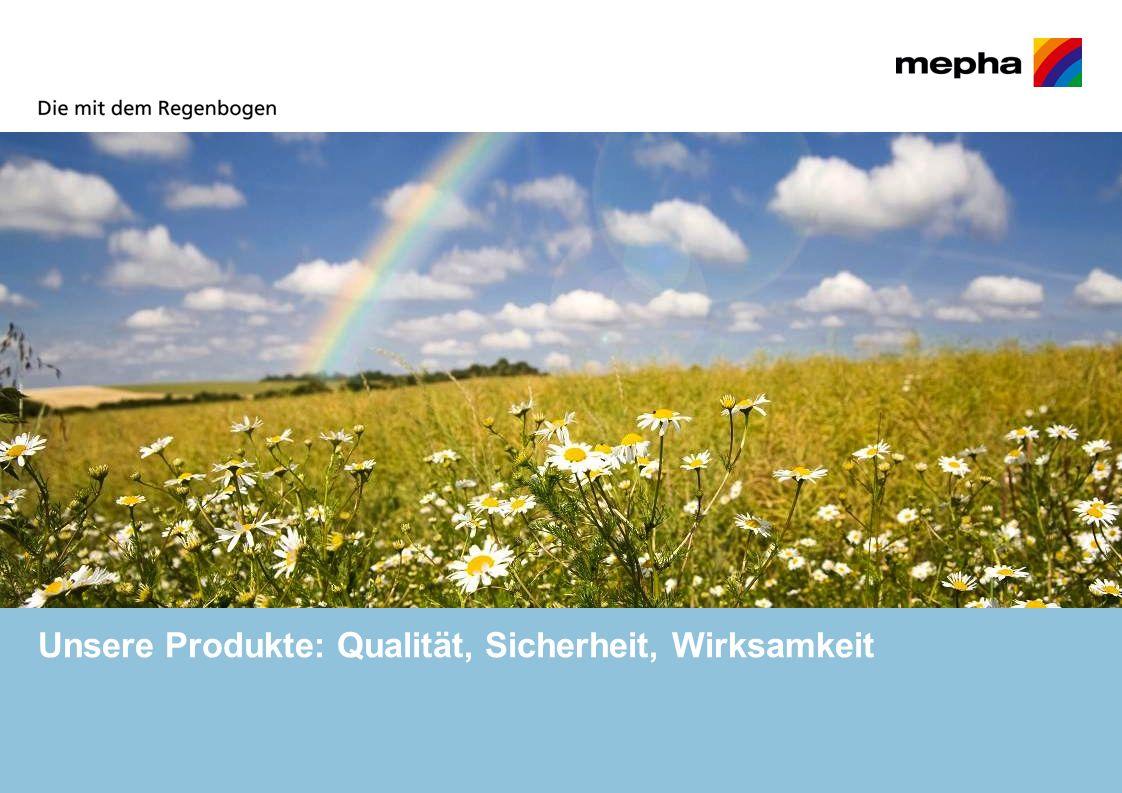 Unsere Produkte: Qualität, Sicherheit, Wirksamkeit