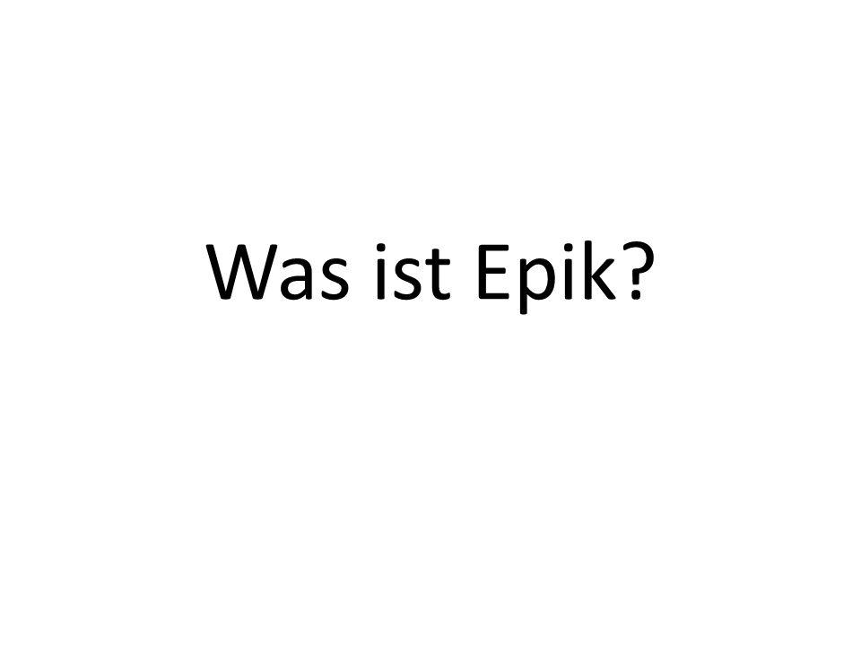 Was ist Epik?