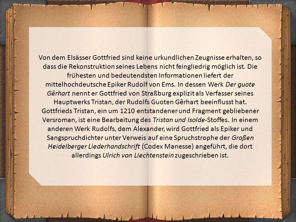 3 Von dem Elsässer Gottfried sind keine urkundlichen Zeugnisse erhalten, so dass die Rekonstruktion seines Lebens nicht feingliedrig möglich ist. Die
