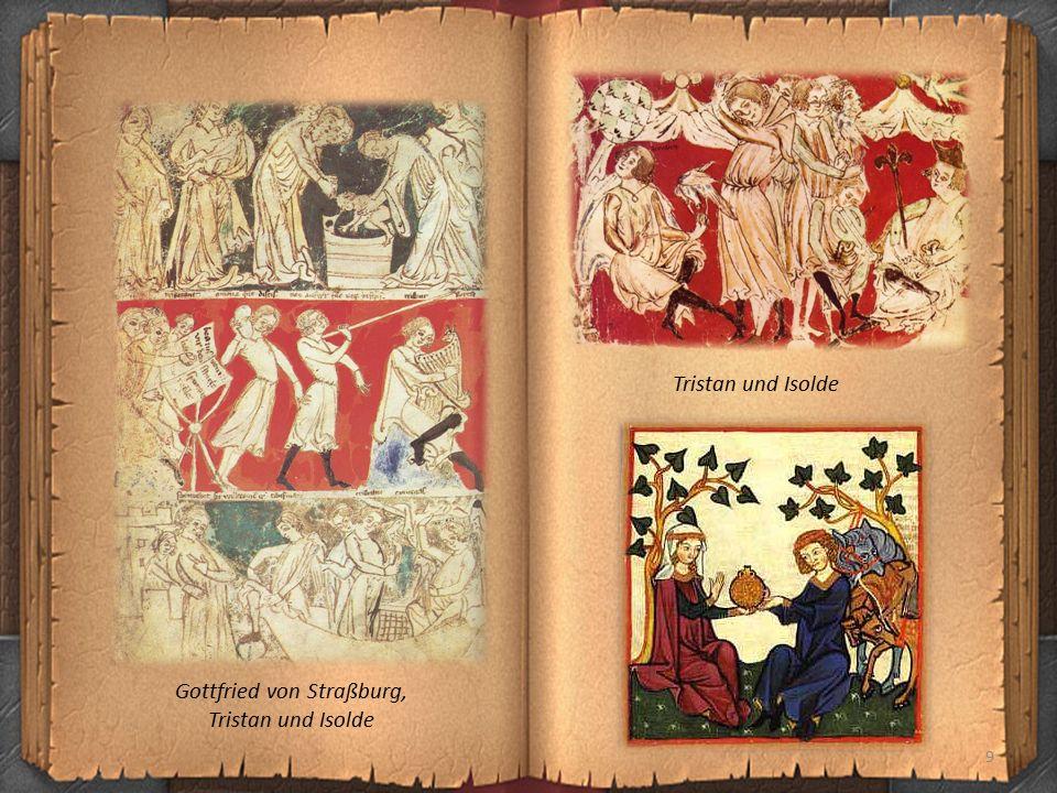 9 Gottfried von Straßburg, Tristan und Isolde Tristan und Isolde