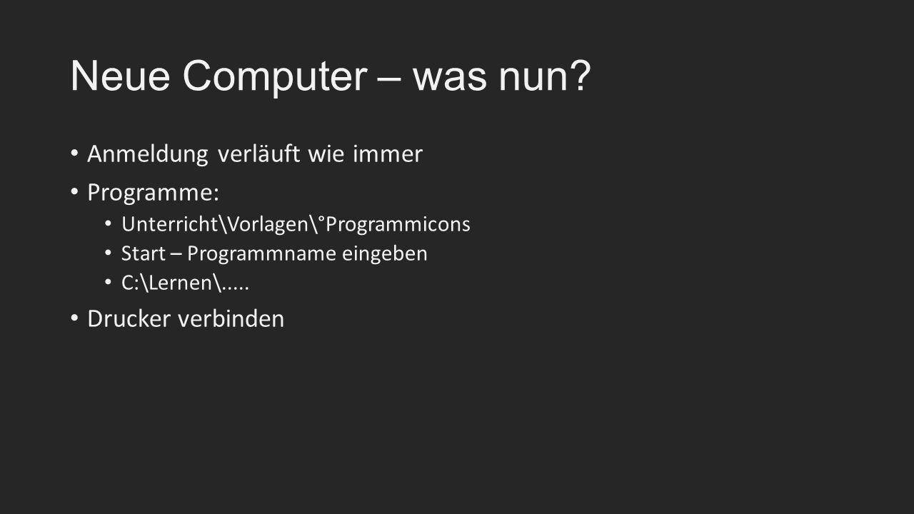 Neue Computer – was nun.